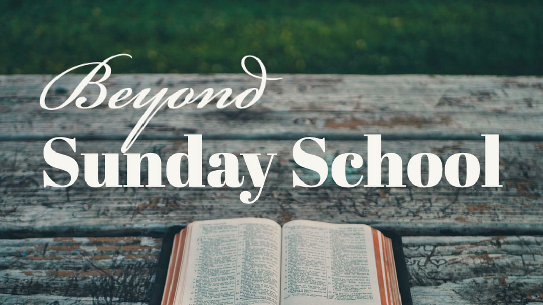 Beyond Sunday School: Inductive Bible Study