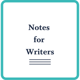Notes for Writers