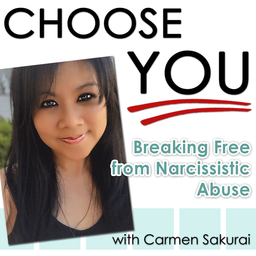 Choose You: Breaking Free from Narcissistic Abuse