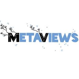 Metaviews