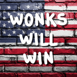 Wonks Will Win