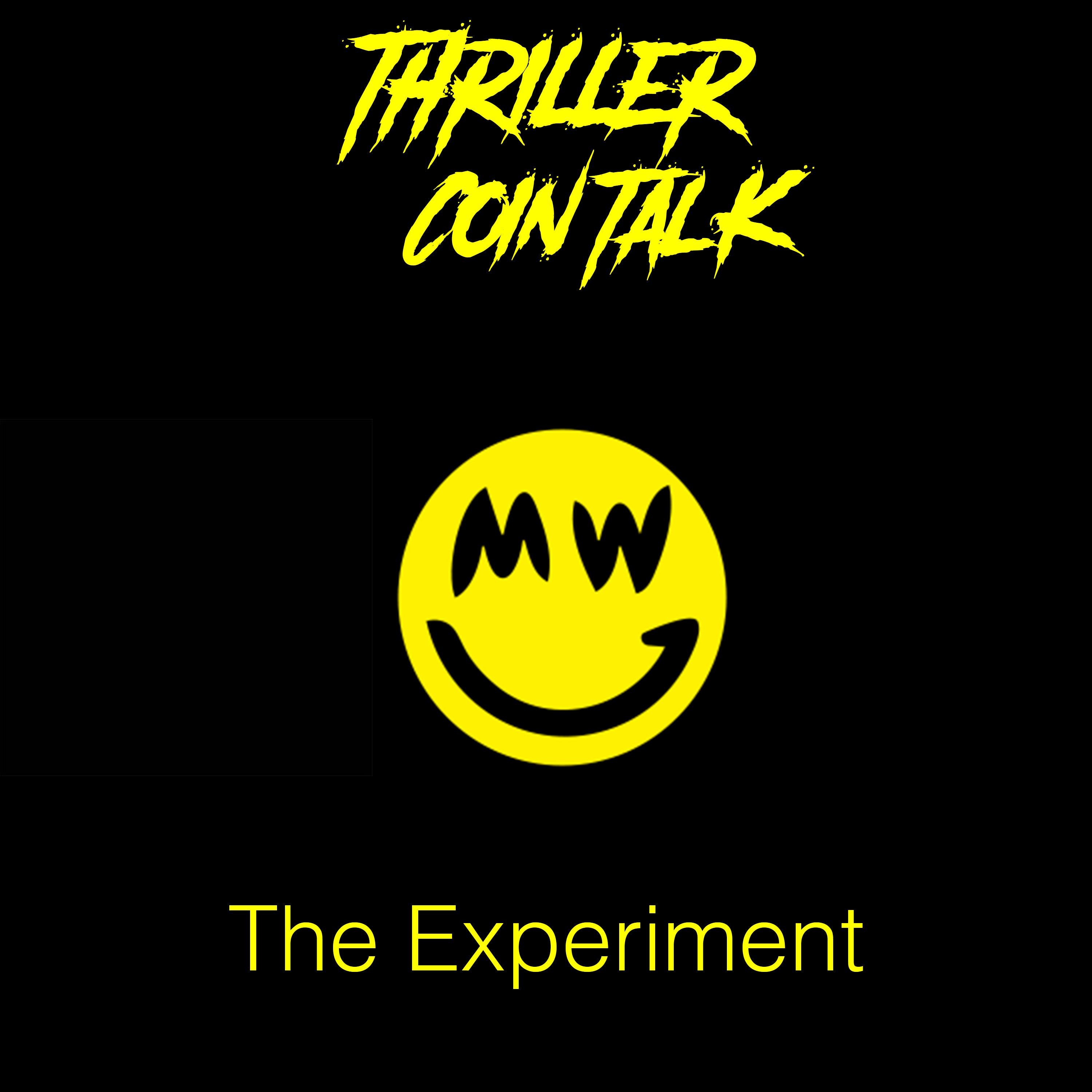 Thriller Coin Talk - S2EP 41: The Experiment