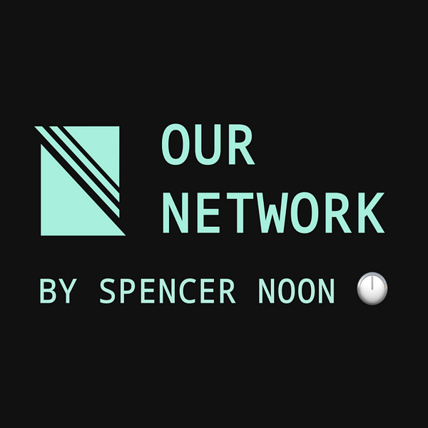 Our Network: Issue #27 (Part 2)