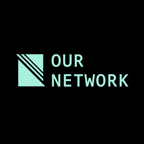 Our Network: Issue #34