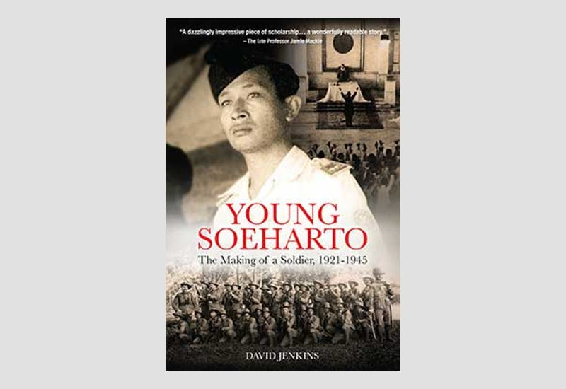 BOOK REVIEW: YoungSoeharto: The Making of a Soldier, 1921-1945