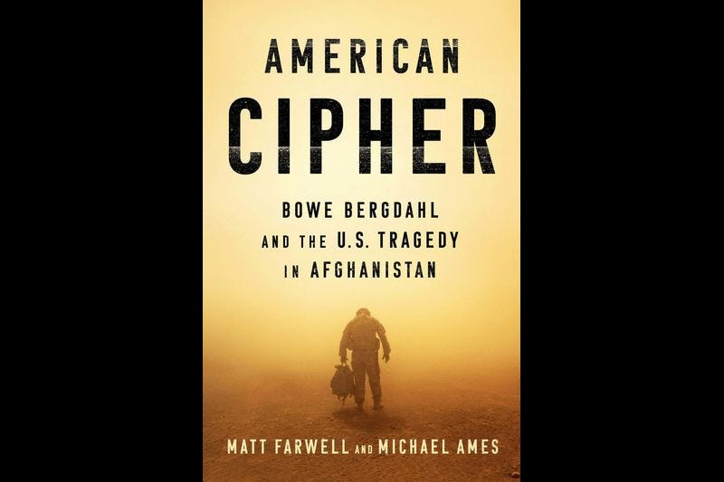 BOOK REVIEW: American Cipher: Bowe Bergdahl and the US Tragedy in Afghanistan
