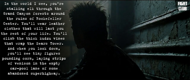 Fight Club - Tyler's Vision