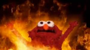 Image result for elmo on fire