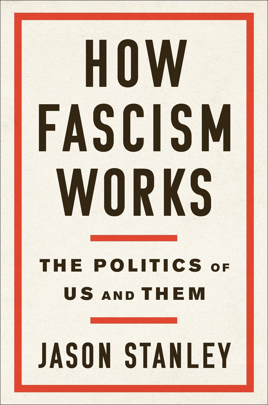 Image result for How Fascism Works