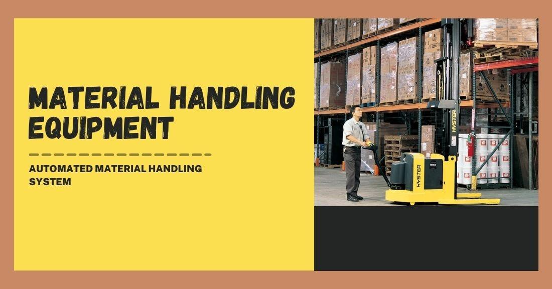 Material Handling Equipment in Warehouse