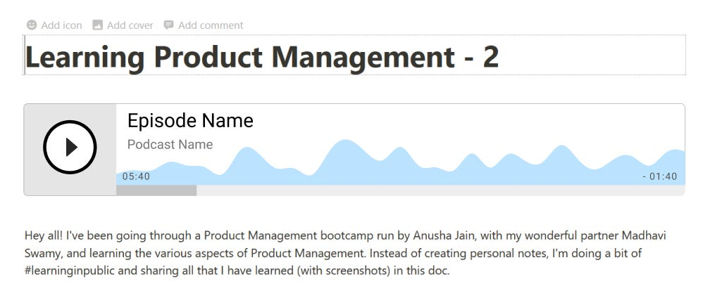 Learning Product Management - 2 - Designing a Notion Podcast app