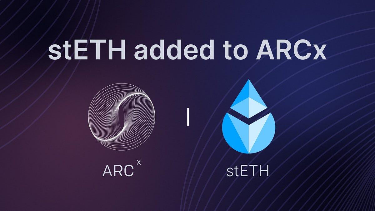 stETH added to ARCx
