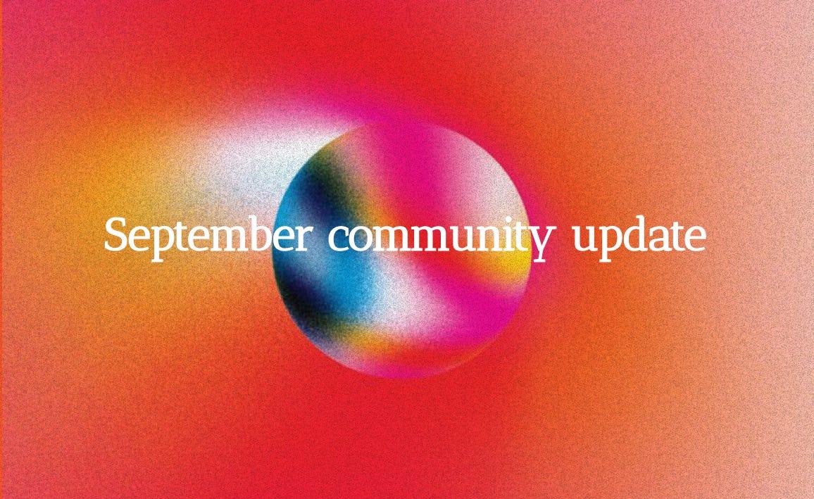September Community Update