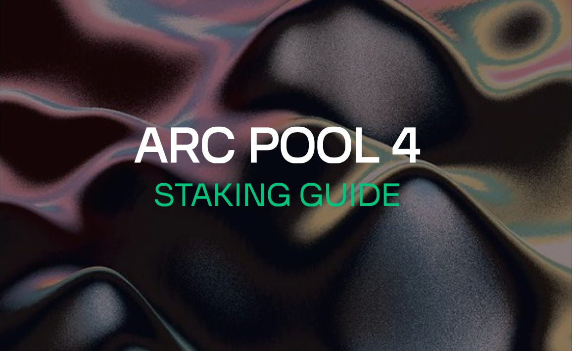 ARC Pool 4 Staking Guide
