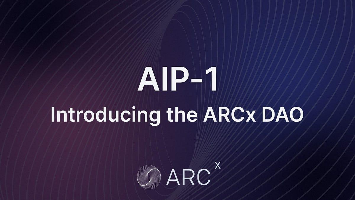 AIP-1: The ARCx DAO