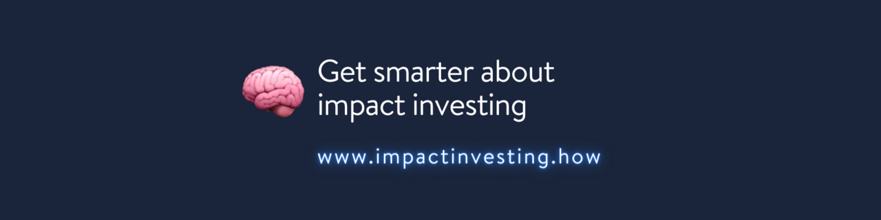 Dave's Impact Investing Newsletter