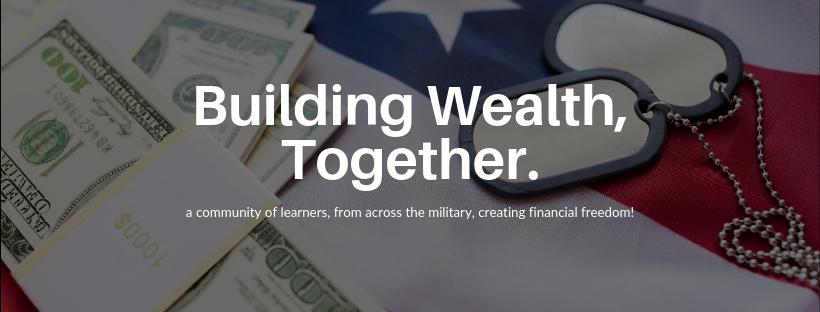 Military Wealth Builders