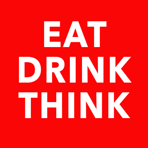 EAT. DRINK. THINK. from Edible San Francisco