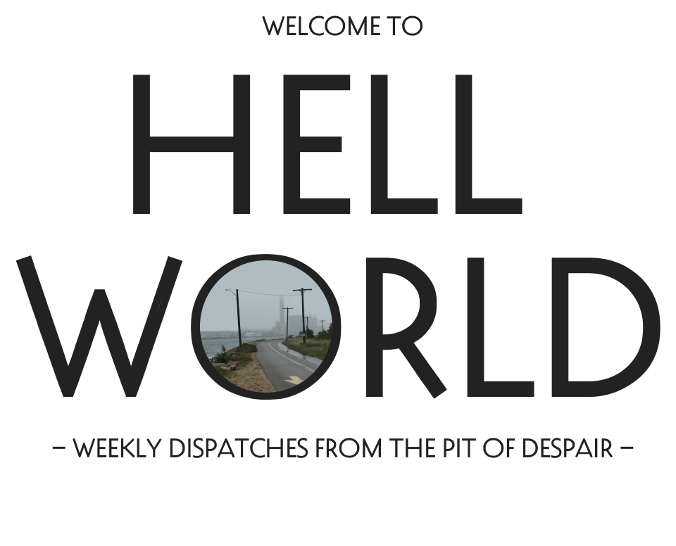 Welcome to Hell World