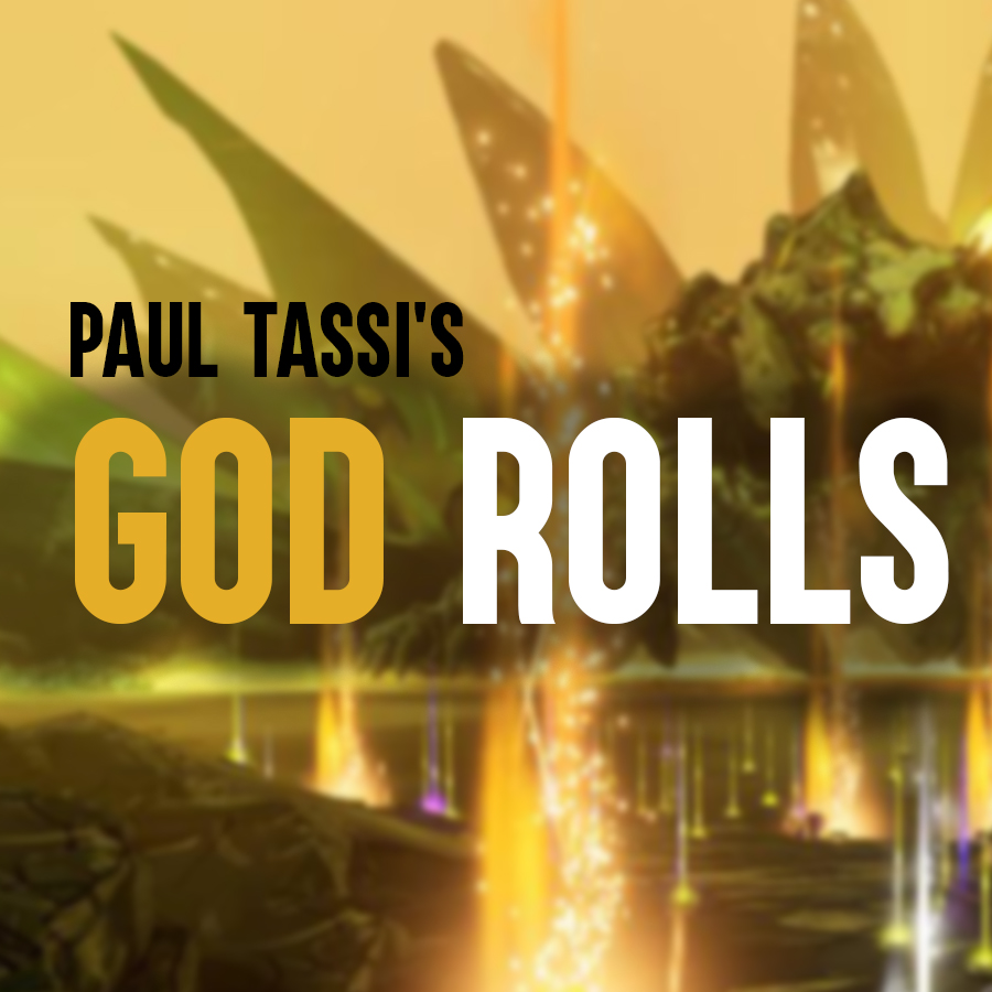 God Rolls