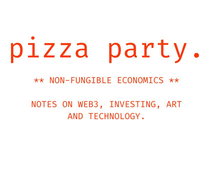 Pizza Party: Non-Fungible Economics