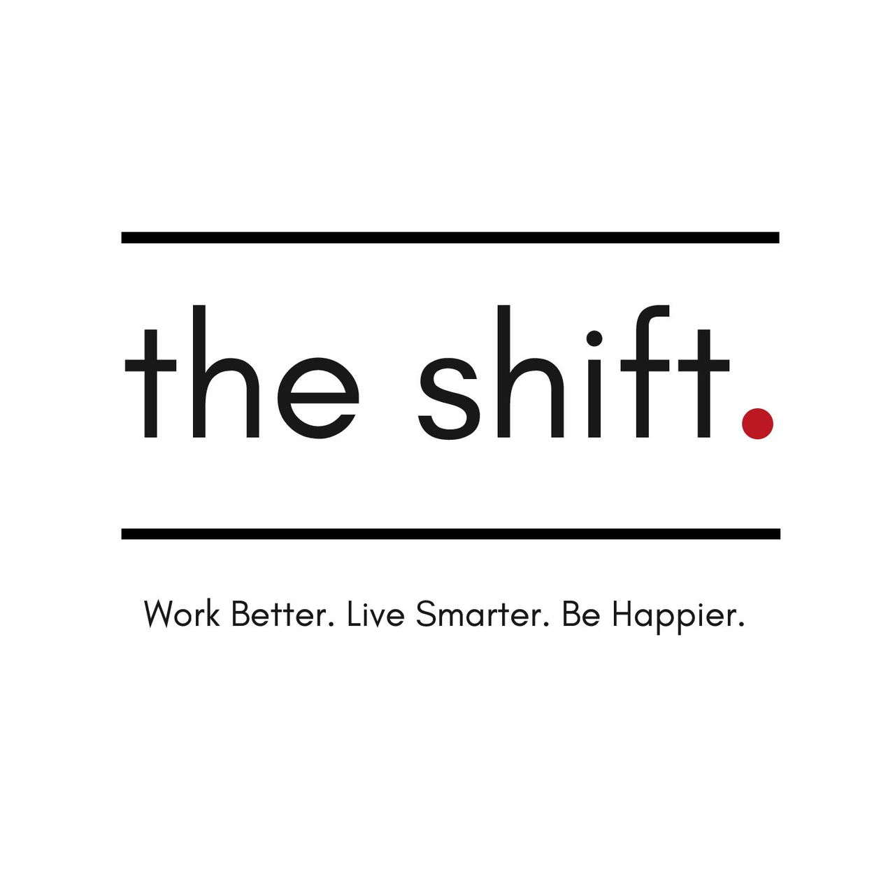 the shift.