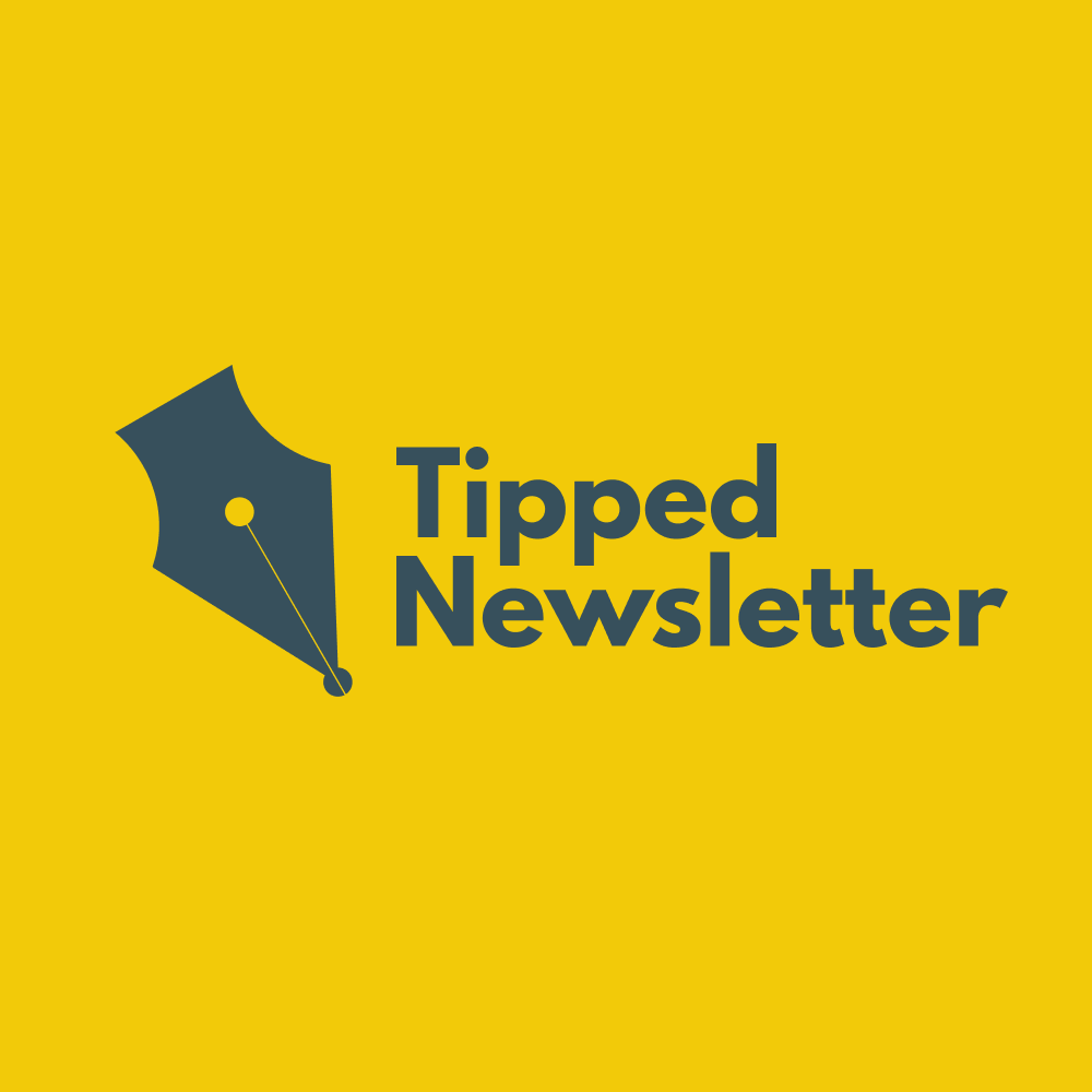 Tipped: Weekly Literary Newsletter