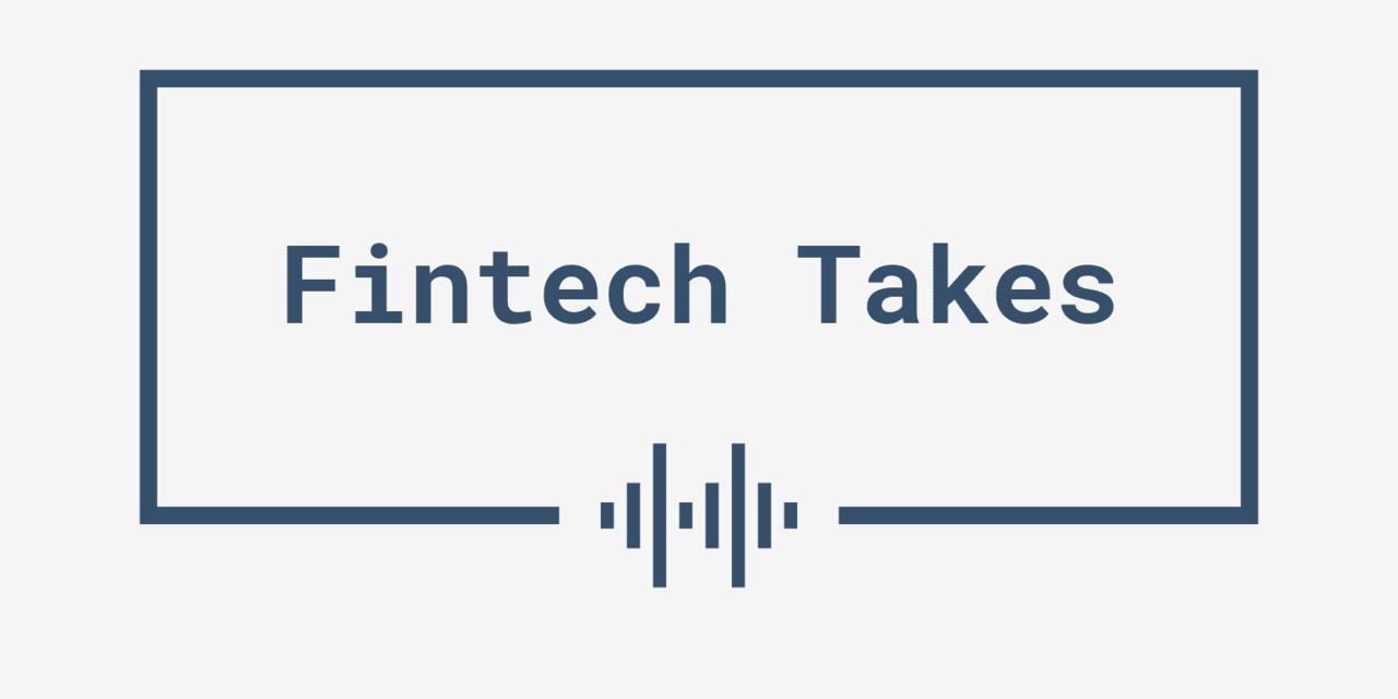 Fintech Takes