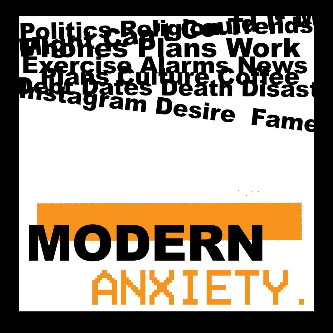 Modern Anxiety