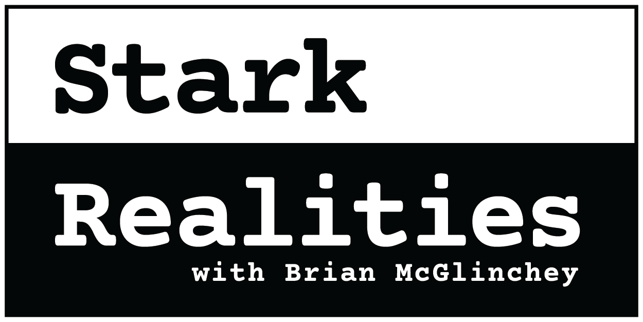 Stark Realities with Brian McGlinchey