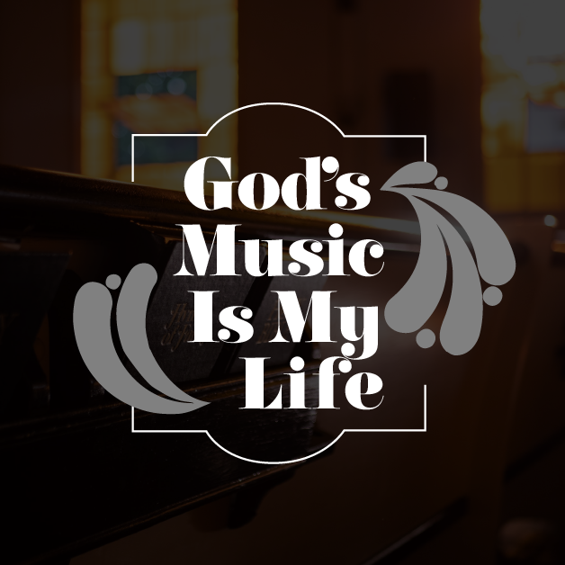 God's Music Is My Life