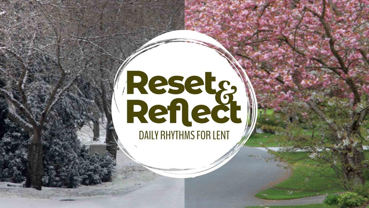 Reset & Reflect