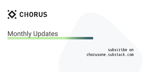 Chorus One Monthly Updates