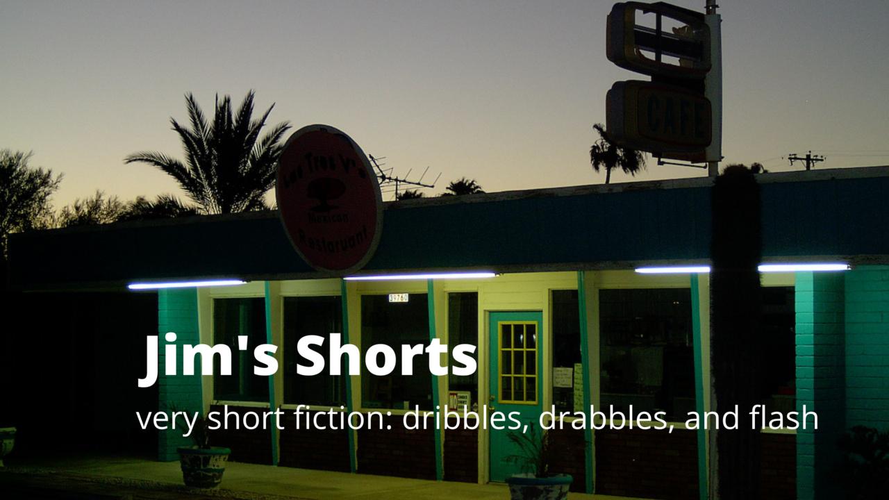 Jim's Shorts (dribbles, drabbles, and flash)