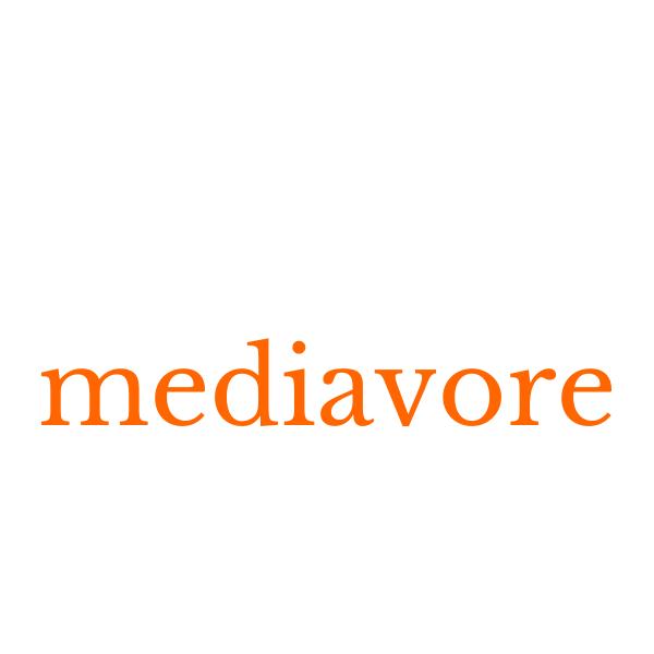 Mediavore