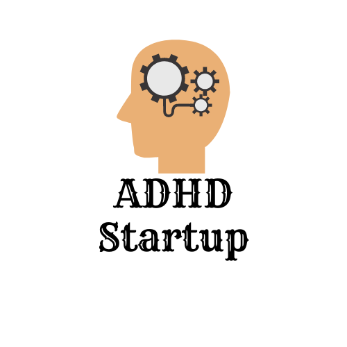 The ADHD Startup