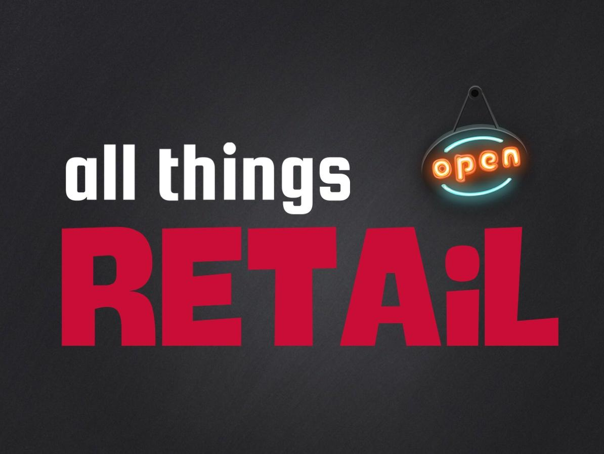 All Things Retail