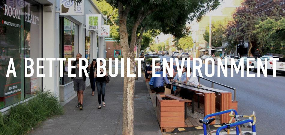 A Better Built Environment