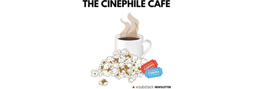 The Cinephile Cafe
