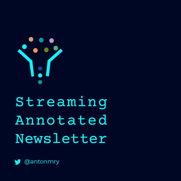 Streaming Annotated Newsletter