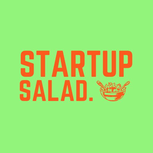 Startup Salad 🥗