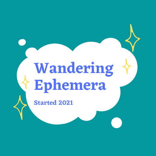 Wandering Ephemera