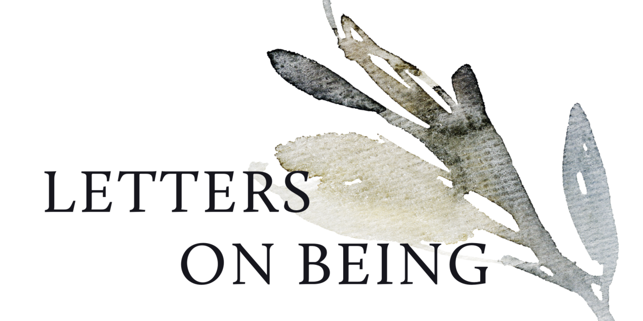 Letters on Being