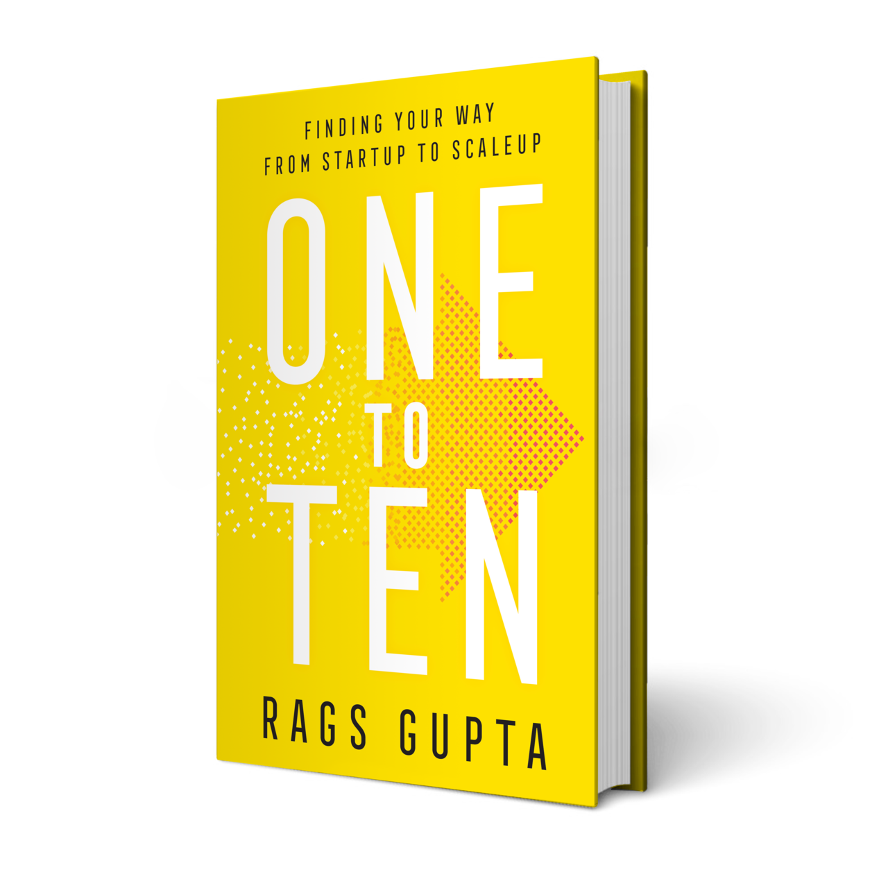 One to Ten: Finding Your Way From Startup to Scaleup