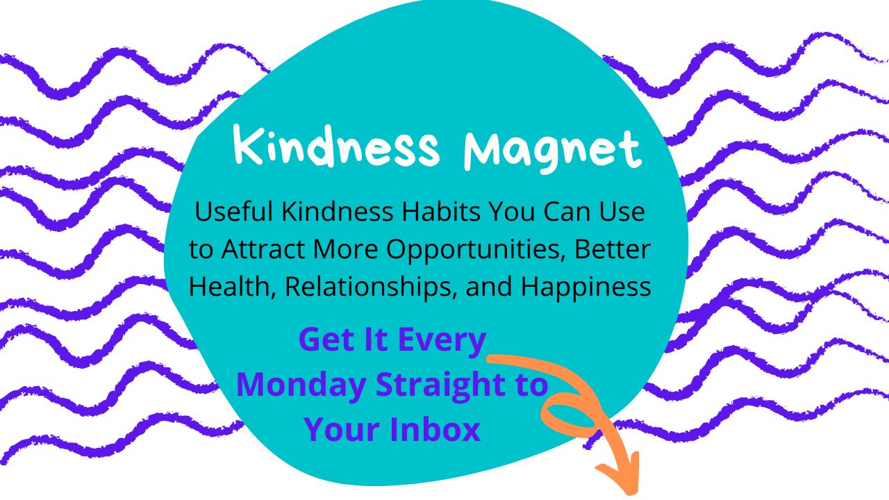 Kindness Magnet 🧲