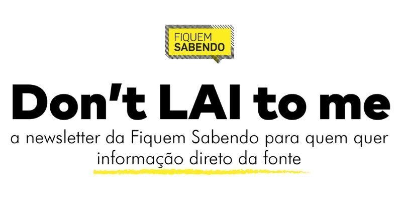 Don't LAI to me - Fiquem Sabendo