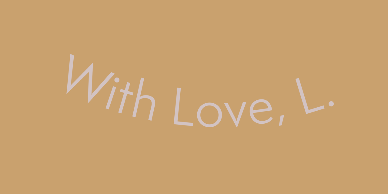 With Love, L