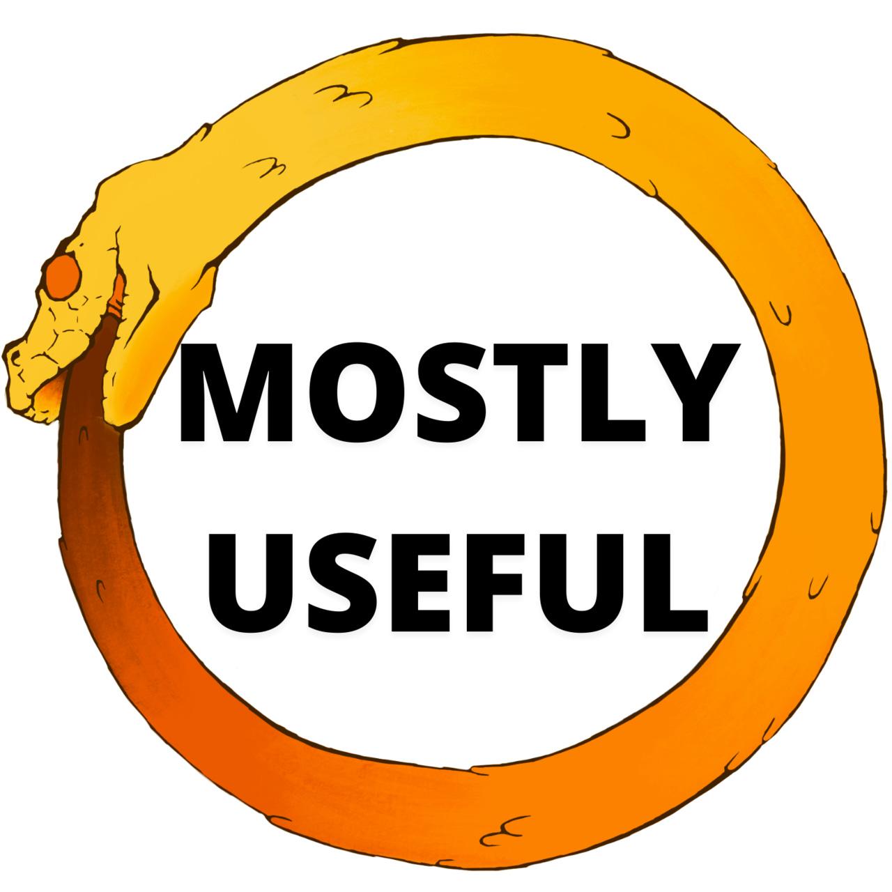 Mostly Useful