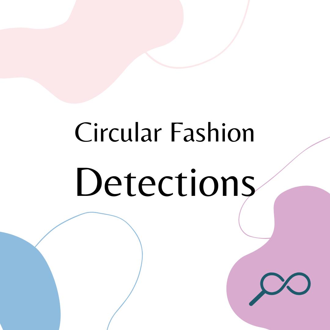 Circular Fashion Detections