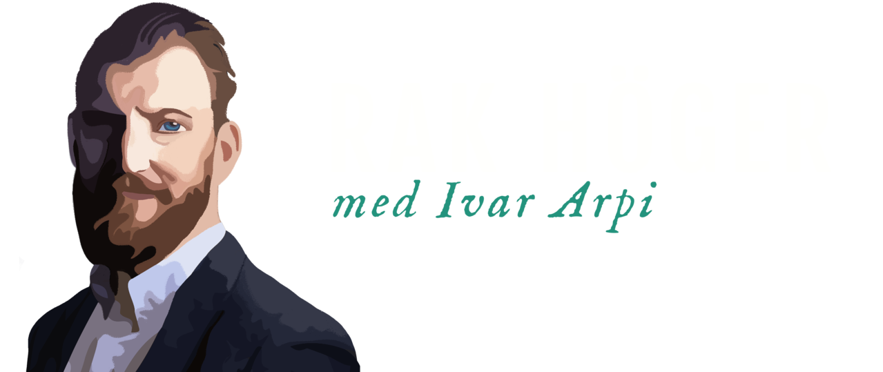Rak höger med Ivar Arpi